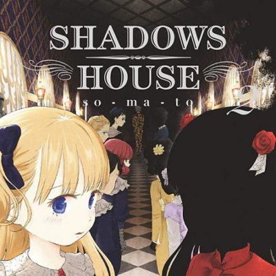 Shadows House T2