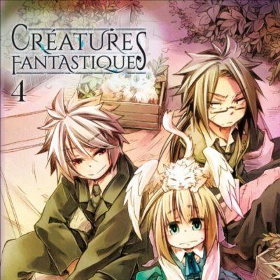 Créatures Fantastiques T4 (11/06/2020)