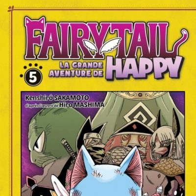 Fairy Tail - La grande aventure de Happy T5 (24/06/2020)