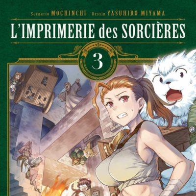 L'imprimerie des sorcières T3 (17/06/2020)