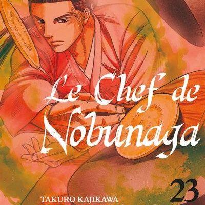 Le chef de Nobunaga T23 (02/07/2020)
