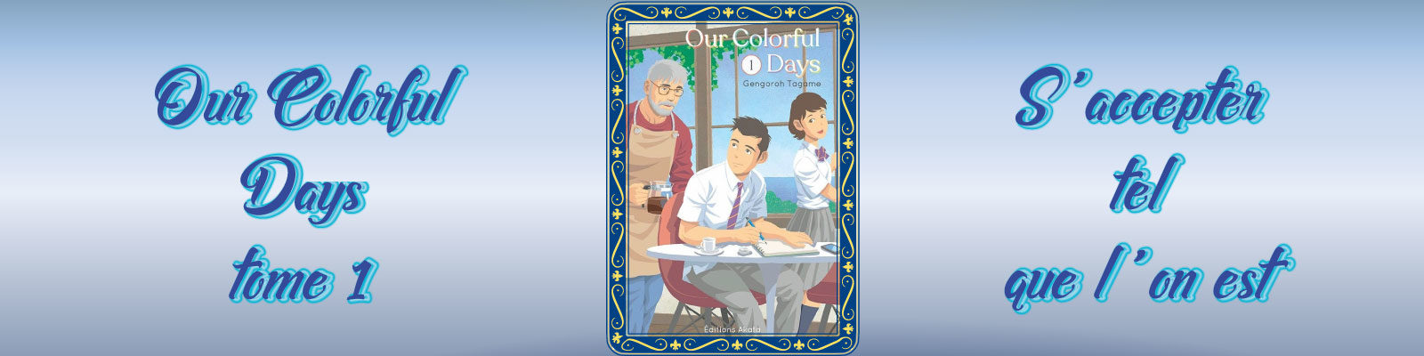 Our Colorful Days 1