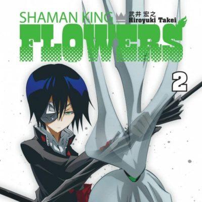 Shaman King Flowers T2 (26/06/2020)