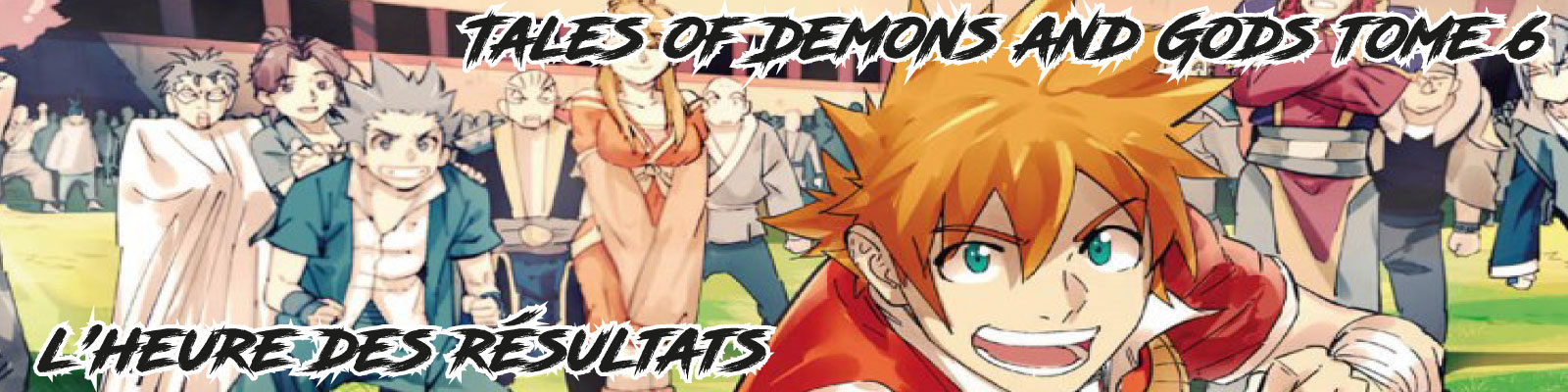 Tales of Demons and Gods T6