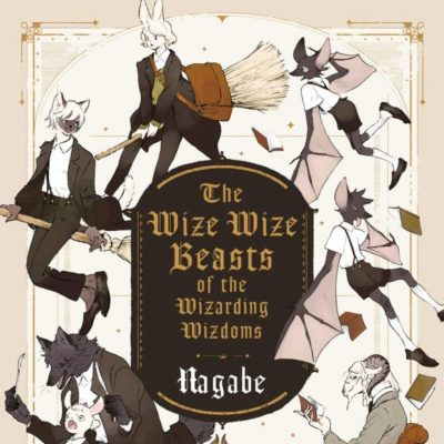 The Wize Wize Beasts of the Wizarding Wizdoms (11/06/2020)