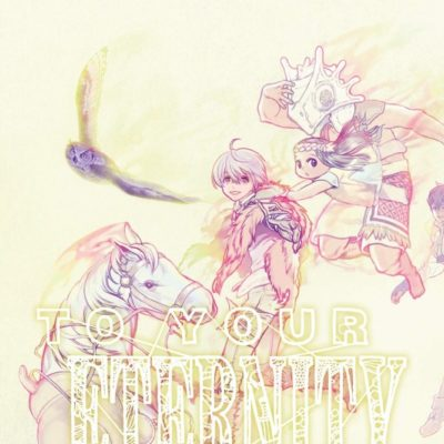 To Your Eternity T12 (24/06/2020)