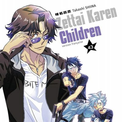 Zettai Karen Children T43 (12/06/2020)