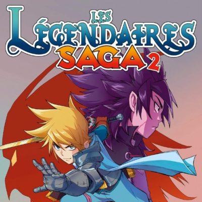 Les Légendaires Saga T2 (19/08/2020)