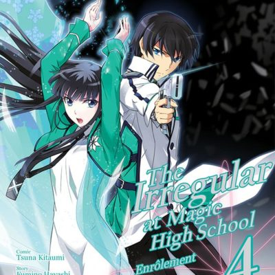 The Irregular at Magic High School - Enrôlement T4 FIN (28/08/2020)