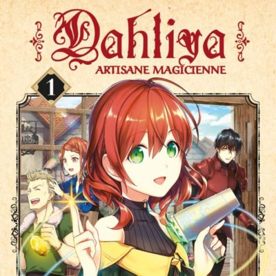 Dahliya Artisane Magicienne T1