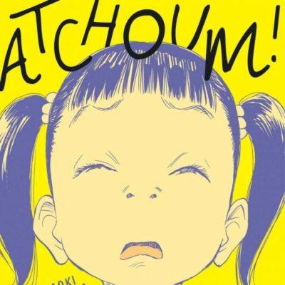 Atchoum ! (25/09/2020)