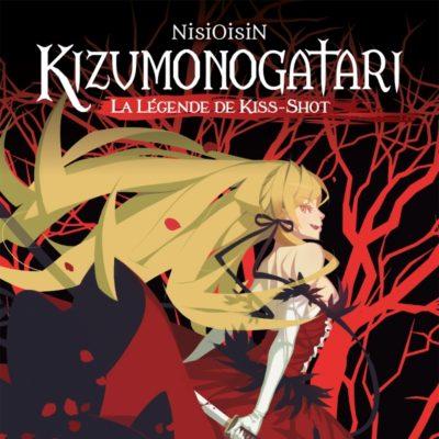 Kizumonogatari - La Légende de Kiss-Shot (09/09/2020)