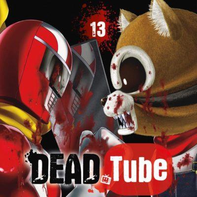 Dead Tube T13 (23/09/2020)