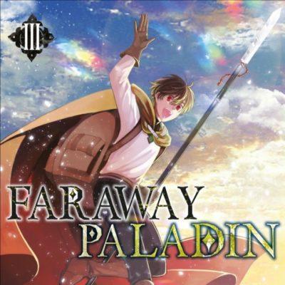 Faraway Paladin T3 (10/09/2020)