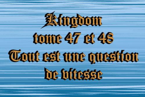 Kingdom-Vol.-47