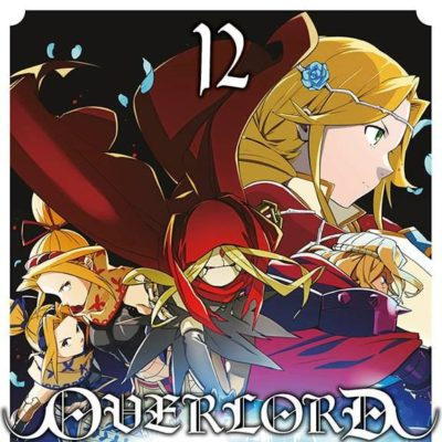 Overlord T12 (25/09/2020)