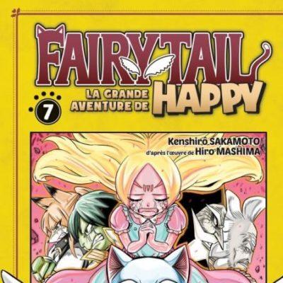 Fairy Tail - La grande aventure de Happy T7 (07/10/2020)