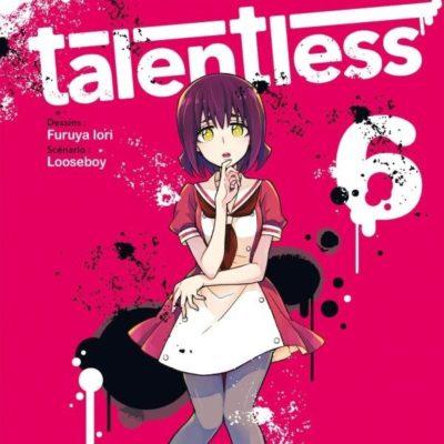 Talentless T6 (07/10/2020)