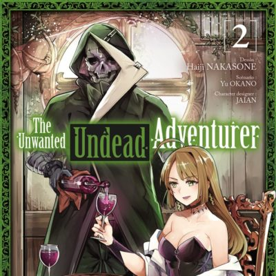 The Unwanted Undead Adventurer T2 (14/10/2020)