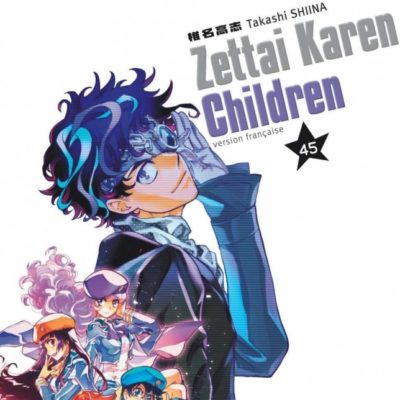 Zettai Karen Children T45 (23/10/2020)