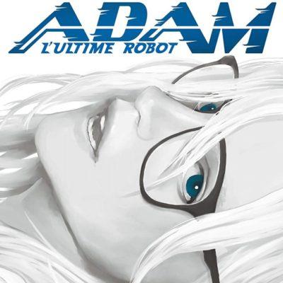 Adam, l'ultime robot T2 (18/11/2020)