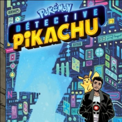 Détective Pikachu (12/11/2020)