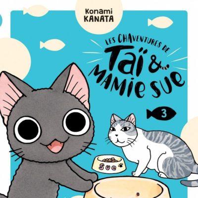 Les chaventures de Taï & Mamie Sue T3 (04/11/2020)