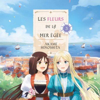 Les Fleurs de la Mer Egée T3 FIN (26/11/2020)