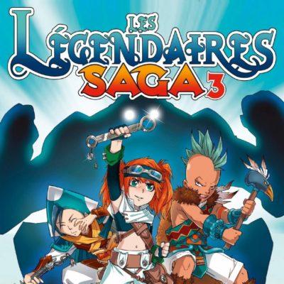 Les Légendaires Saga T3 (02/12/2020)