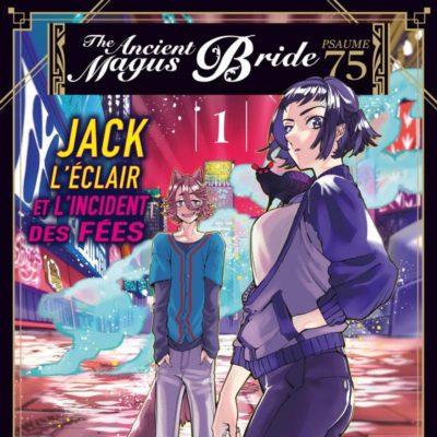 The Ancient Magus Bride - Psaume 75 Jack L'éclair et l'incident des Fées T1 (19/11/2020)