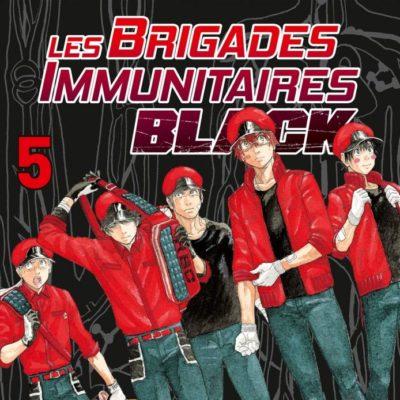 Les brigades immunitaires Black T5 (09/12/2020)
