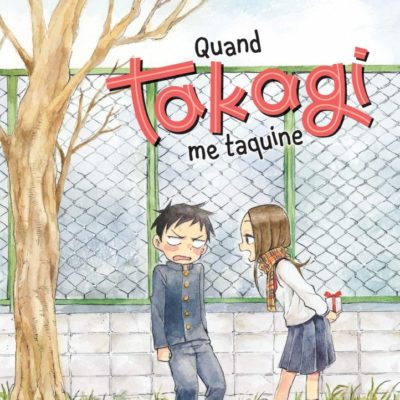 Quand Takagi me taquine T8 (09/12/2020)