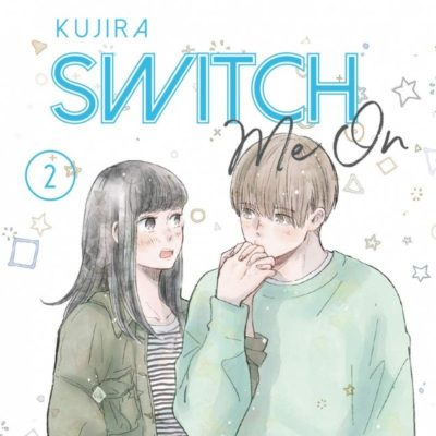 Switch Me On T2 - Edition reliée (10/12/2020)