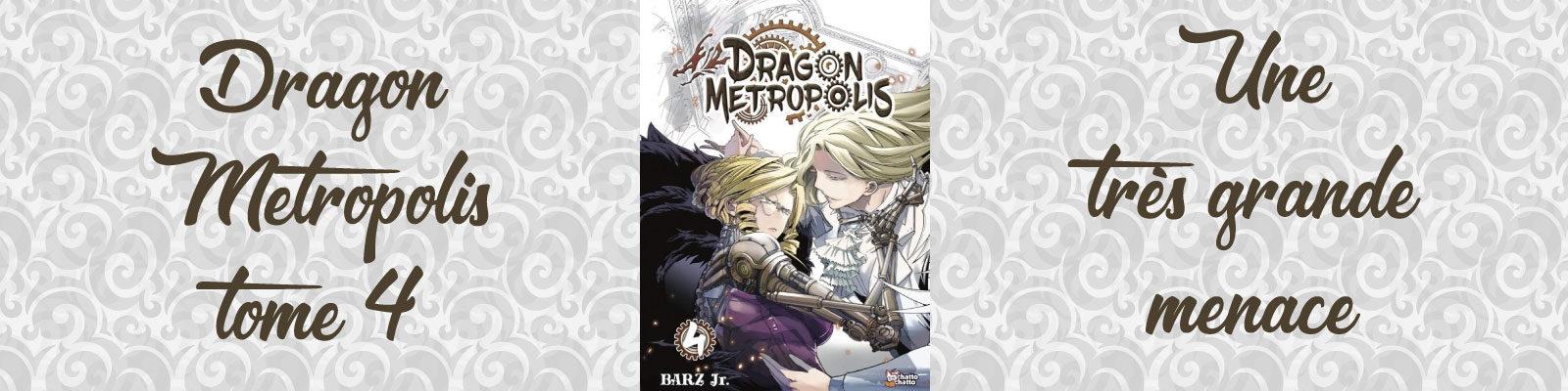 Dragon Metropolis-Vol.-4