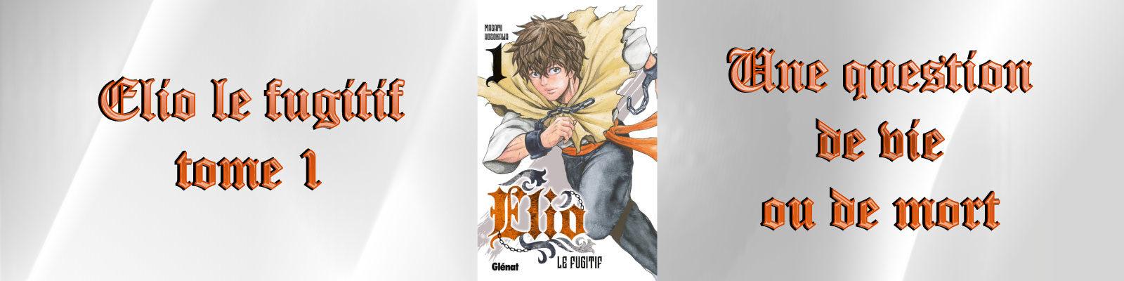 Elio LE FUGITIF-Vol.-1