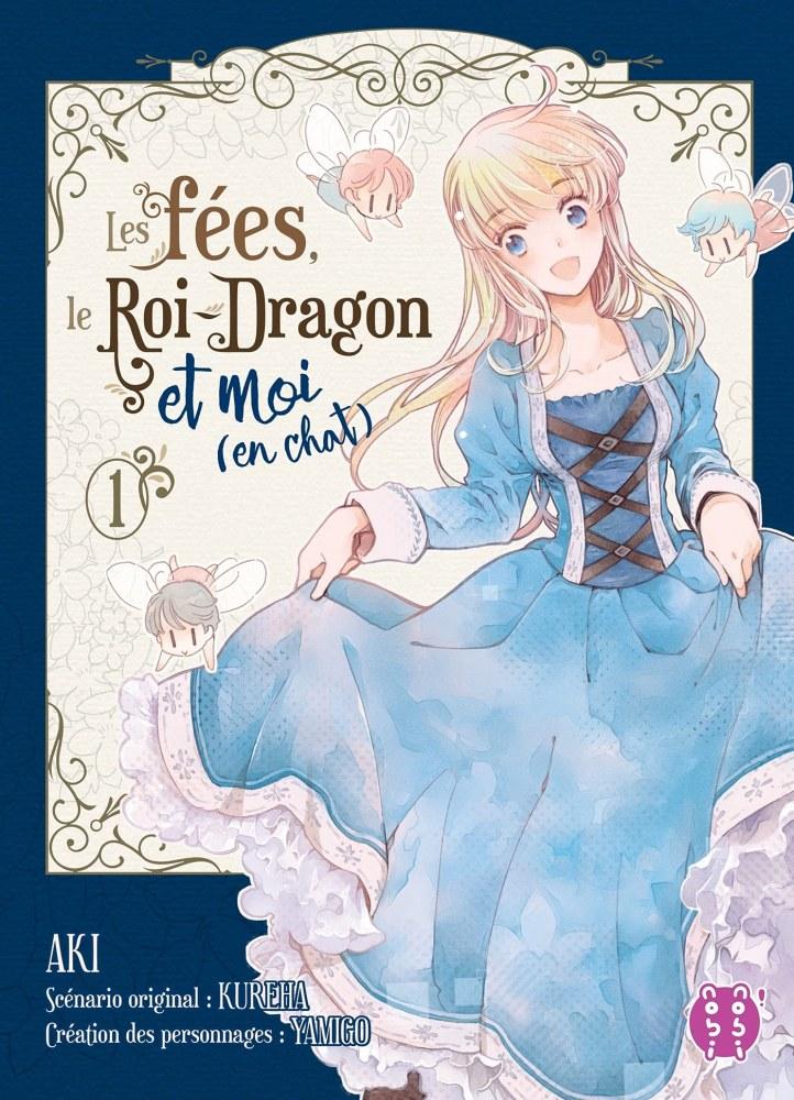 Les fées, le Roi-Dragon et moi (en chat) Vol. 1