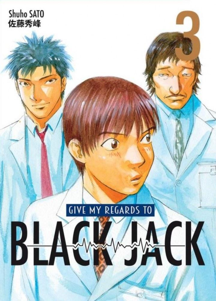 Give my Regards to Black Jack T3 [16/07/2021]